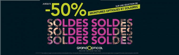 GRAND OPTICAL… Les soldes à partir du mercredi 10/01/2018
